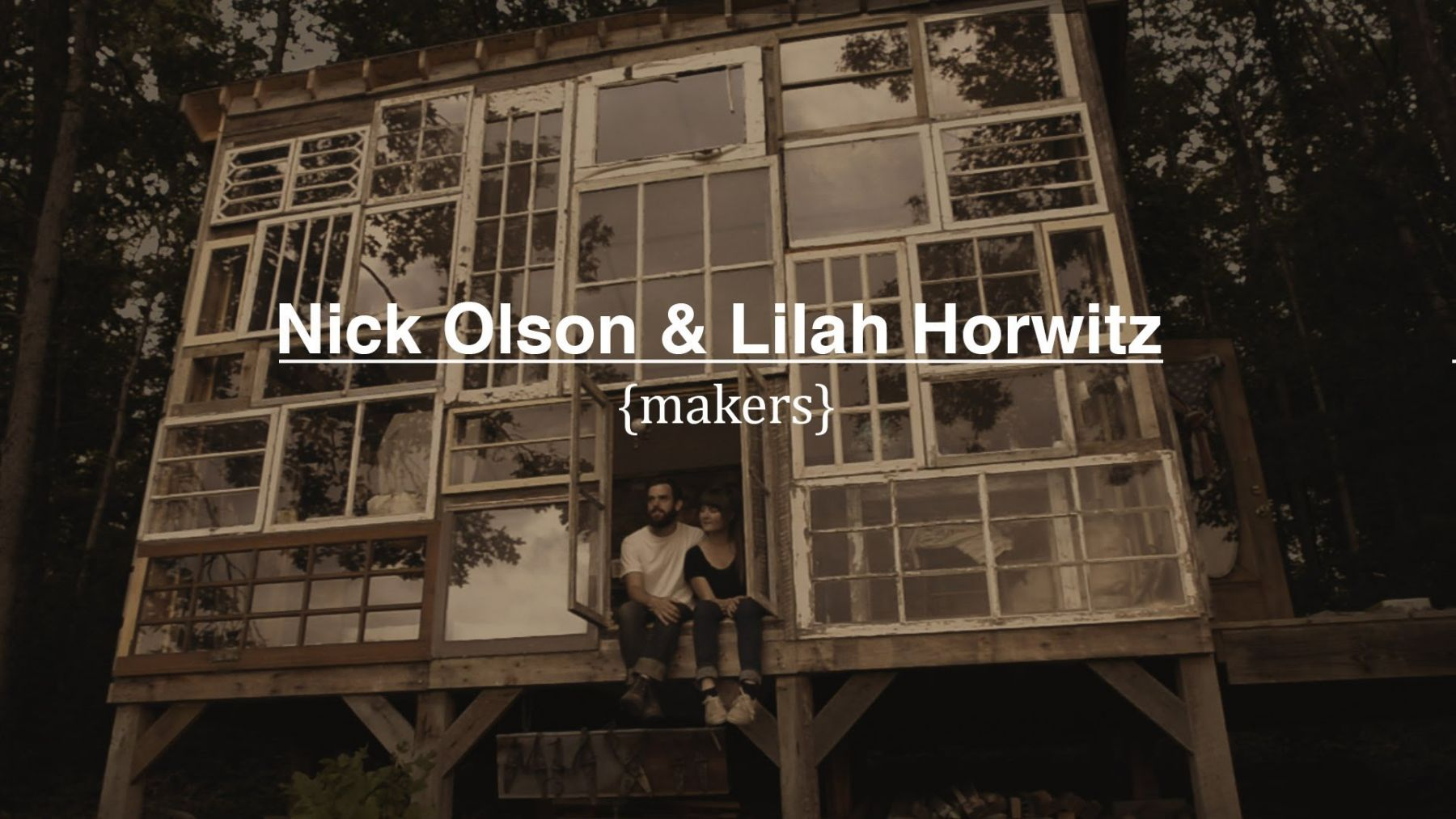 In 2012, Nick Olson and Lilah Horwitz quit their jobs and set off to build a glass cabin in the ...